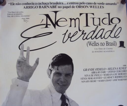cartaz-original-nem-tudo-e-verdade-welles-no-brasil-poster-D_NQ_NP_695811-MLB20651579128_032016-F.jpg